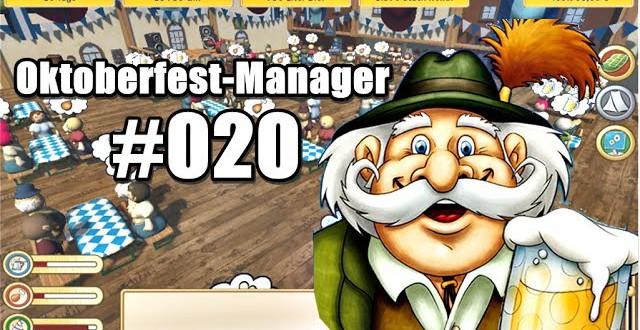 Oktoberfest Manager #20 – Wucherpreise und Zeltwärme