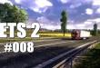 Euro Truck Simulator 2 #008 – (K)eine kurze Spritztour