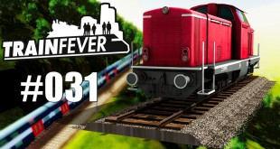 Train Fever BETA #031 – Der lange TGV