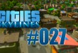 Cities: Skylines #027 – Investitionen ins Bildungssystem