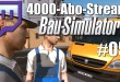 4000-Abo-Stream #005 – Gemeinsam baut es sich besser (?) | Bau-Simulator 2015