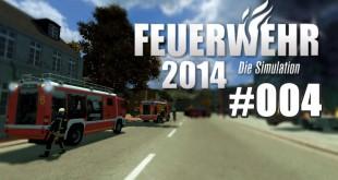 Feuerwehr 2014 – Die Simulation #004 – Der Kistenbrand