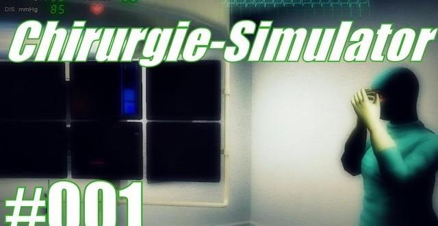 Chirurgie-Simulator #001 – Arm auf, Arm zu…
