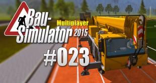 Bau-Simulator 2015 Gold Multiplayer #023 – Präzision mit Kran und Trafo!