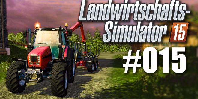 Landwirtschafts-Simulator 15 #015 – Ooooh je…
