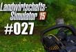Landwirtschafts-Simulator 15 #027 – Die Windkraftanlage!