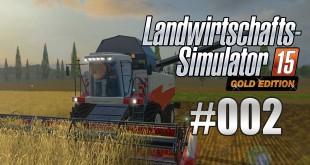 Landwirtschafts-Simulator 15 Gold #002 – Mit dem Mähdrescher einkaufen!