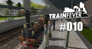 Train Fever BETA #010 – Linie 15 wird in Betrieb genommen!