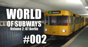 World of Subways Vol. 2 #002 – Gefangen im Berliner Pendelverkehr