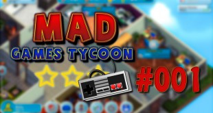 Mad Games Tycoon #001  – Die Studio-Gründung!