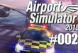 Airport Simulator 2015 #002 – der Schneeschieber!