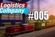 Logistics Company #005 – Ein paar Problemchen