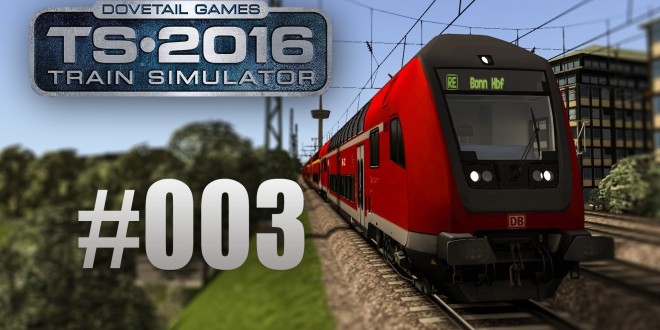 Train Simulator 2016: Mit dem RE von Köln nach Bonn #003 – Die Power kommt von hinten