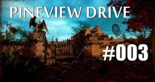 Pineview Drive #003 – Wo ist der verkackte Schlüssel?