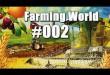 Farming World #002 – Wir bauen uns ne' Farm