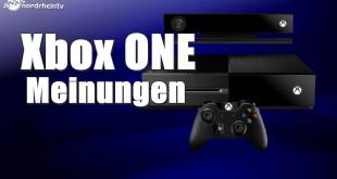 Xbox One: Die Meinungen!