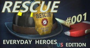 Rescue: Everyday Heroes #001 – Neuanfang in den Staaten