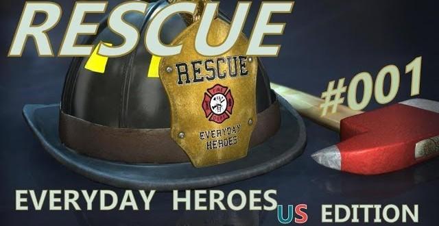 Rescue: Everyday Heroes #001 – Neuanfang in den Staaten