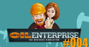 Oil Enterprise #004 – Wir werden zum global Player
