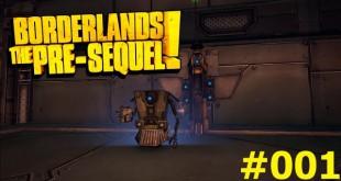 Borderlands: The Pre-Sequel #001 – Viel Heckmeck mit 'nem Claptrap