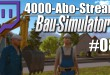4000-Abo-Stream #008 – True Zenges Story | Bau-Simulator 2015