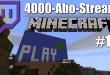 4000-Abo-Stream #013 – Auge am Gesäß und Haare im Gesicht | Minecraft