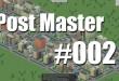 Post Master #002 – Der Wahnsinn geht weiter