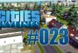 Cities: Skylines #023 – Neue Forst- und Ölindustriegebiete