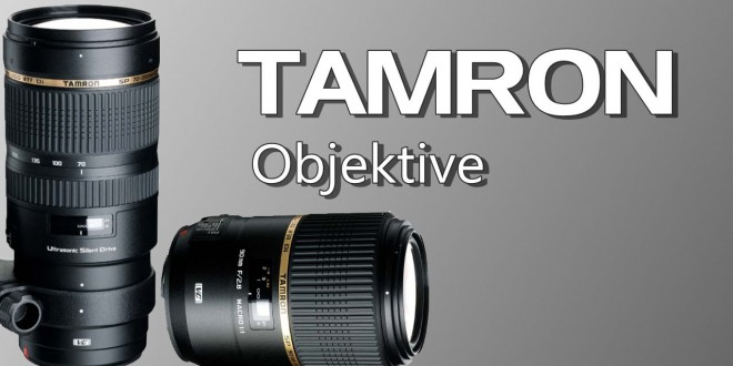 Die neuen Optiken von Tamron! (SP 70-200mm F/2.8 und SP 90mm F/2.8 Macro 1:1)