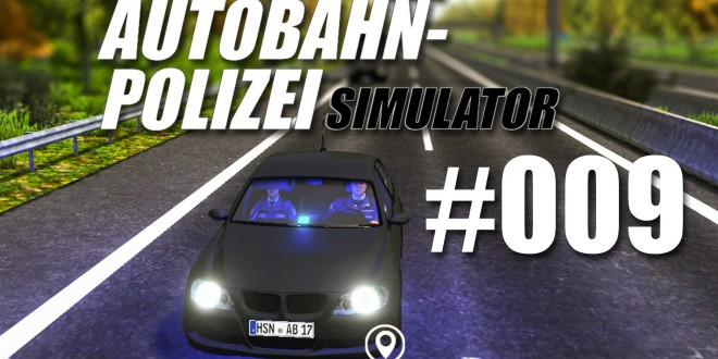 Autobahnpolizei-Simulator #009 – Alkoholiker im Verkehr?