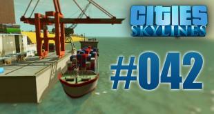 Cities: Skylines #042 – Besiedelung der Insel