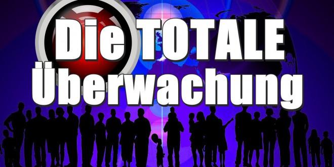 Die TOTALE Überwachung – Der Datenskandal!