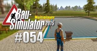 Bau-Simulator 2015 Gold Multiplayer #054 – Schwimmbad ist fertig!