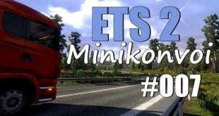 ETS2 MiniKonvoi #007 – TOTALSCHADEN!