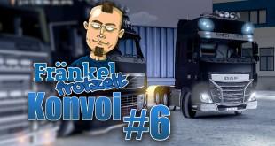 Fränkel frotzelt-Konvoi #006: Ankunft!