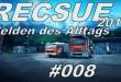 Rescue 2013 #008 – 3, 2, 1, SCHEI….eh….schade