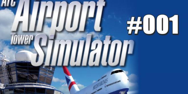 Airport Tower Simulator #1 -Gunther-Mara geht an den Start