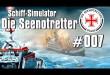 Schiff-Simulator: Die Seenotretter #007 – Der Gutachter kommt…