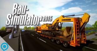 Bau-Simulator 2015 – das ist neu! (Entwickler-Interview und Gameplay)