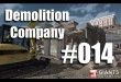 Demolition Company #014 – langwierige Radlader-Action