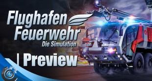 Flughafen Feuerwehr: Die Simulation – Preview