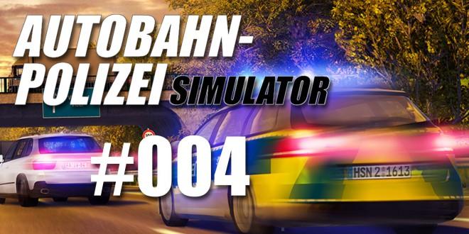 Autobahnpolizei-Simulator #004 – Zivilfahrzeug!