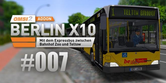 OMSI 2 Berlin X10-Addon #007 – Endspurt auf der X1!