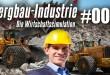 Bergbau-Industrie – Die Wirtschaftssimulation #007 – Duftende Rosen im Tagebau
