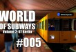 World of Subways Vol. 2 #005 – Das kirschgrüne Signal