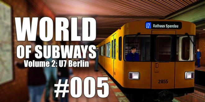 World of Subways Vol. 2 #005 – Das kirschgrüne Signal