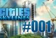 Cities: Skylines #001 – Stromnetz, Wasserversorgung und Einwohner