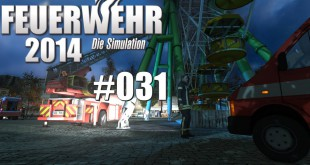 Feuerwehr 2014 – Die Simulation #031 – EInsatzleitung!