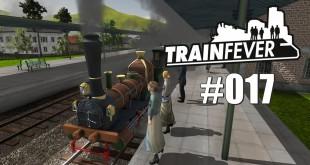 Train Fever BETA #017 – Neuer Bahnhof!