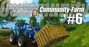 Landwirtschafts-Simulator 15 Community-Farm! – 6 / 9